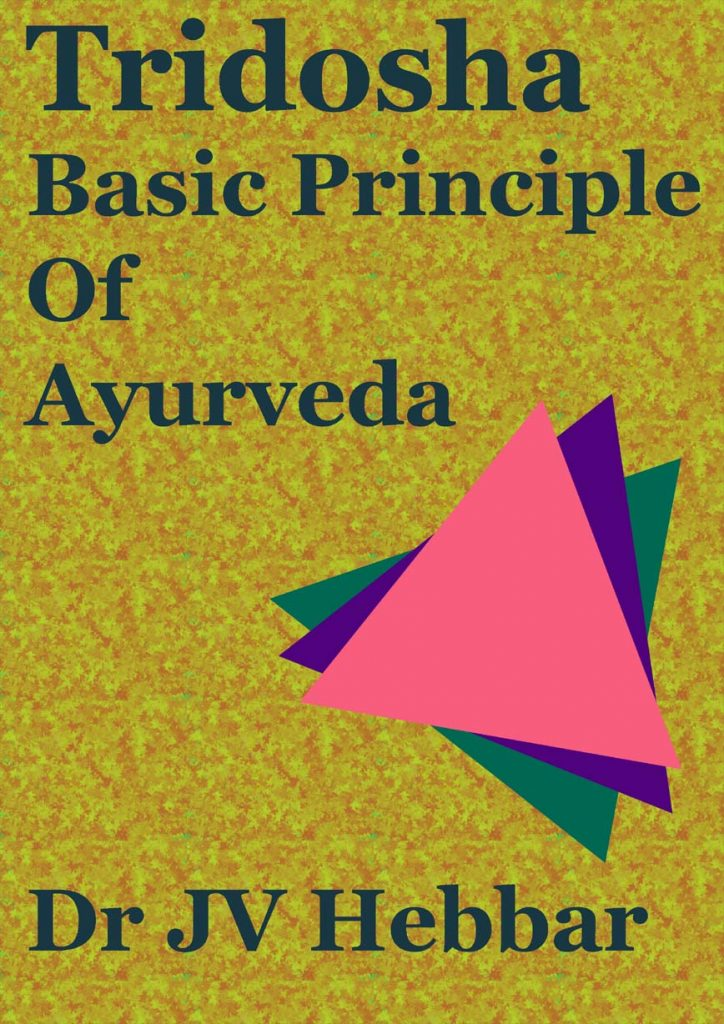 Tridosha - basic Principle Of Ayurveda